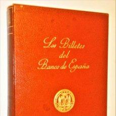 Catálogos y Libros de Monedas: LOS BILLETES DEL BANCO DE ESPAÑA.1782 - 1979.. Lote 205772928