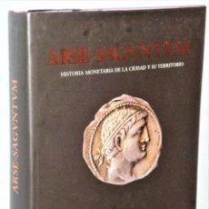Catálogos y Libros de Monedas: ARSE-SAGUNTUM. HISTORIA MONETARIA DE LA CIUDAD Y SU TERRITORIO. Lote 205774978