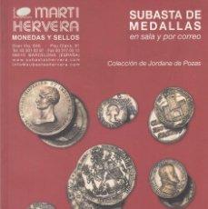 Catálogos y Libros de Monedas: CATALOGO: 2001 MARTI HERVERA. MEDALLAS ESPAÑOLAS - COLECCION JORDANA DE POZAS. Lote 205897858