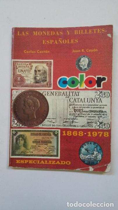 LAS MONEDAS Y BILLETES ESPAÑOLES - 1968 / 1978. CARLOS CASTAN. JUAN R. CAYON. TDK200 (Numismática - Catálogos y Libros)