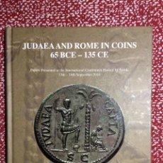Catálogos y Libros de Monedas: JUDAEA AND ROME IN COINS 65 BCE - 135 CE. DAVID M. JACOBSON AND NIKOS KOKKINOS. SPINK.. Lote 206939457