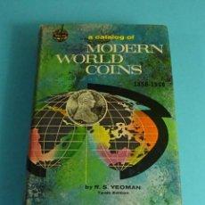 Catálogos y Libros de Monedas: A CATALOG OF MODERN WORLD COINS 1850 - 1960. R.S. YEOMAN. Lote 207062130