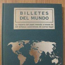 Catálogos e Livros de Moedas: 52 BILLETES DEL MUNDO AUTÉNTICOS DE CURSO LEGAL. HISTORIA DEL PAPEL MONEDA COLECCIÓN COMPLETA ÁLBUM. Lote 208200056