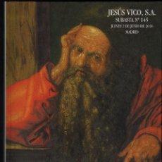 Catálogos y Libros de Monedas: CATÁLOGO DE LA SUBASTA EN SALA Y POR CORREO Nº 145 DE JESÚS VICO S.A. · 2 DE JUNIO DE 2016. Lote 208661091
