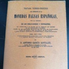 Catálogos y Libros de Monedas: TRATADO MONEDAS FALSAS 1882 (FAXSIMIL). Lote 211638576