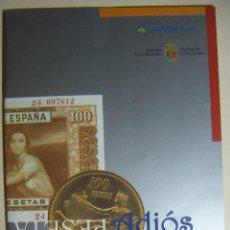 Catálogos y Libros de Monedas: ADIOS PESETA EDITA DIPUTACIÓN DE ALAVA. Lote 211868733