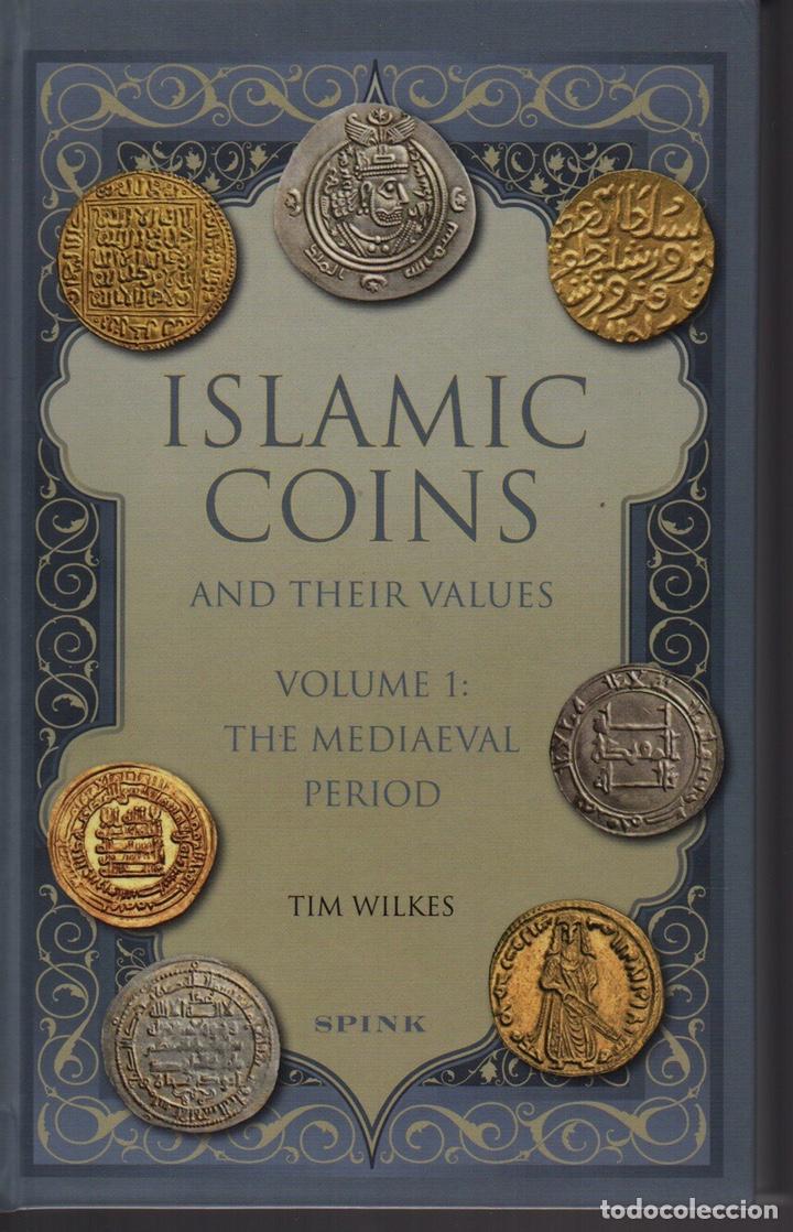 ISLAMIC COINS AND THEIR VALUES. VOLUME 1: THE MEDIAEVAL PERIOD (Numismática - Catálogos y Libros)
