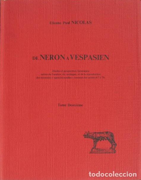 """ETIENNE PAUL NICOLAS. DE NÉRON À VESPASIEN. EX LIBRIS """"IVAN BARAT"""". (Numismática - Catálogos y Libros)"""