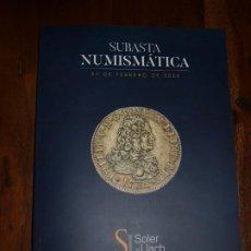 Catálogos y Libros de Monedas: CATALOGO SUBASTA NUMISMATICA SOLER Y LLACH, MARTI HERVERA, ASTE BOLAFFI. 27 FEBRERO 2020. VER FOTOS. Lote 213527690