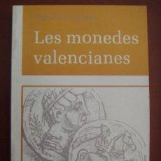 Catálogos y Libros de Monedas: LIBRO NUMISMÁTICA: LES MONEDES VALENCIANES (R. ARROYO) - VER FOTOS.!!!. Lote 213625781