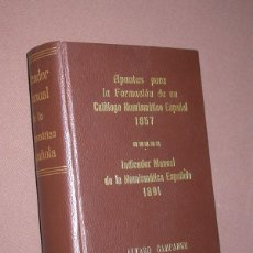 Catálogos y Libros de Monedas: APUNTES FORMACIÓN CATÁLOGO NUMISMÁTICO ESPAÑOL 1857 INDICADOR MANUAL NUMISMÁTICA ESPAÑOLA 1891 CAMPA. Lote 214741862