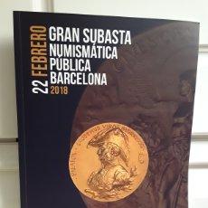 Catalogues et Livres de Monnaies: CATALOGO SUBASTA DE MARTI HERVERA Y SOLER Y LLACH. FEBRERO 2018.. Lote 214915978