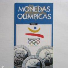 Catálogos y Libros de Monedas: MONEDAS OLIMPICAS FOLLETO OLIMPIADA BARCELONA 1992 JUEGOS OLIMPICOS. Lote 215242532