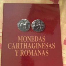 Catálogos y Libros de Monedas: MONEDAS CARTHAGINESAS Y ROMANAS. Lote 215313665