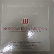 Catálogos y Libros de Monedas: MONEDAS EN LA HISTORIA. III EXPOSIC. NAC. DE NUMISMATICA. ANTECEDENTES MONETARIOS EN LAS AUTONOMIAS. Lote 215624291