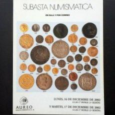 Catálogos y Libros de Monedas: A603.- AUREO - 16 Y 17 DICIEMBRE DE 2002 - COLECCIONES DE CUARTILLOS - MEDIO REAL Y DURILLOS. Lote 216540058