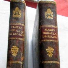Catálogos y Libros de Monedas: MEDALLAS IBERICAS - E.FLOREZ (OSA) - -TOMOS I Y II. Lote 216757378
