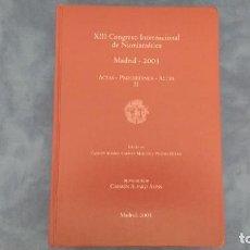 Catálogos y Libros de Monedas: VOLUMEN II DE LAS ACTAS DEL XIII CONGRESO INTERNACIONAL DE NUMISMÁTICA (MADRID, 2003). Lote 218184910