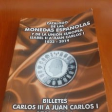 Cataloghi e Libri di Monete: CATALOGO DE LAS MONEDAS ESPAÑOLAS Y DE LA UNION EUROPEA 2014. Lote 218274442