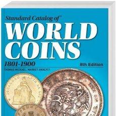 Catálogos y Libros de Monedas: CATÁLOGO, STANDARD CATALOG OF® WORLD COINS 1801-1900. Lote 219360842