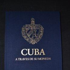 Cataloghi e Libri di Monete: CUBA A TRAVES DE SU MONEDA. EDITA BANCO NACIONAL DE CUBA. LA HABANA. HAVANA. MANUEL MORENO FRAGINALS. Lote 221507553