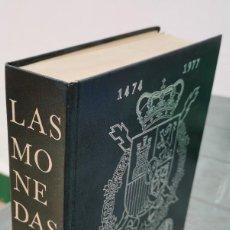 Catálogos y Libros de Monedas: LAS MONEDAS ESPAÑOLAS 1474-1977. REYES CATÓLICOS-JUAN CARLOS I. JUAN CAYON CARLOS CASTAN. 1976 TAPA. Lote 222333076