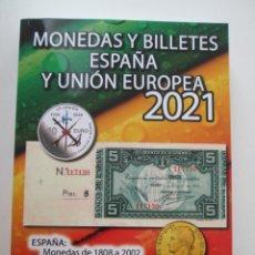 Catálogos y Libros de Monedas: CATALOGO * MONEDAS Y BILLETES ESPAÑA Y UNION EUROPEA. EDICION 2021. HNOS GUERRA. Lote 222466546