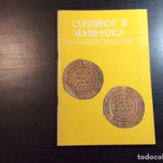 Catálogos y Libros de Monedas: CUADERNO DE NUMISMÁTICA. AÑO III. JULIO-AGOSTO 1980. NÚMERO 26-27. Lote 222852207