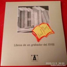 Catálogos y Libros de Monedas: CATALOGO LIBROS DE UN GRABADOR DEL XVIII, EDIT. MUSEO CASA DE LA MONEDA, 156 PÁGINAS EN RÚSTICA. Lote 223252548