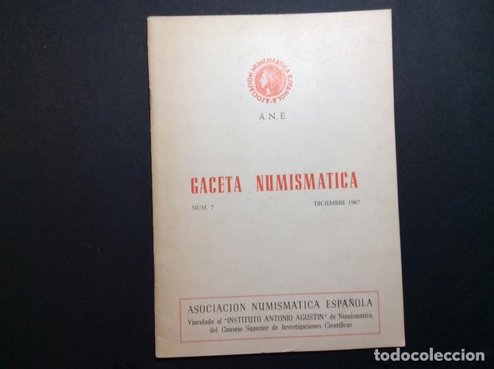 GACETA NUMISMATICA NÚM. 7 DICIEMBRE 1967 (Numismática - Catálogos y Libros)