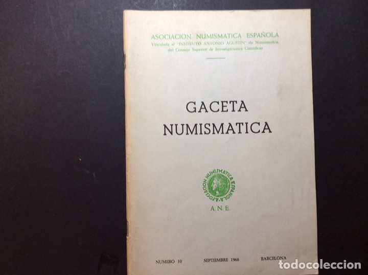 GACETA NUMISMATICA Nº 10 SEPTIEMBRE 1968 A.N.E. (Numismática - Catálogos y Libros)