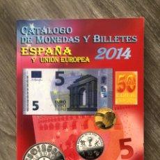 Cataloghi e Libri di Monete: CATALOGO DE MONEDAS Y BILLETES DE ESPAÑA Y UE 2014. Lote 224439760