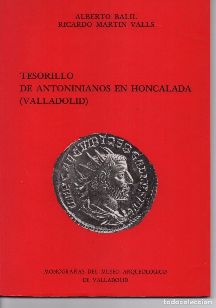 TESORILLO DE ANTONINIANOS EN HONCALADA (VALLADOLID) (Numismática - Catálogos y Libros)