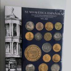 Catalogues et Livres de Monnaies: CATALOGO NUMISMATICA ESPAÑOLA REYES CATOLICOS - FELIPE VI 1474-2020 AUREO & CALICO 2019. Lote 224487161