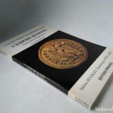 Catálogos y Libros de Monedas: NUMISMÁTICA. L'EMPIRE ROMAIN (235-257 D.C.). EL IMPERIO ROMANO. Lote 225231365