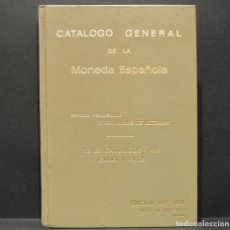 Catálogos y Libros de Monedas: CATALOGO GENERAL DE LA MONEDA ESPAÑOLA DE REYES CATOLICOS 1475 A ISABEL II JOSE A. VICENTI. Lote 230361165