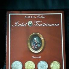 Cataloghi e Libri di Monete: CATALOGO SUBASTA AUREO. COLECCIÓN ISABEL TRASTAMARA. CARLOS III.OCTUBRE 2014. Lote 231643845