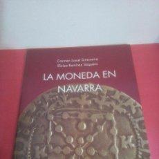 Catálogos y Libros de Monedas: PANORAMA Nº 9 - LA MONEDA EN NAVARRA - CARMEN JUSUÉ - ELOÍSA RAMÍREZ. Lote 232719320