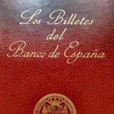Catálogos y Libros de Monedas: LOS BILLETES DEL BANCO DE ESPAÑA - 1782 / 1979 - EDICIÓN DEL BANCO DE ESPAÑA + REGALO VER .... Lote 233524895