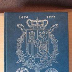 Catálogos e Livros de Moedas: LAS MONEDAS ESPAÑOLAS DESDE LOS REYES CATÓLICOS A JUAN CARLOS I. Lote 234394215