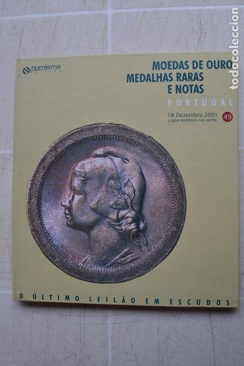 2001 CATÁLOGO CAPA DURA SUBASTAS NUMISMA - MONEDAS DE ORO , MEDALLAS RARAS Y NOTAS (Numismática - Catálogos y Libros)