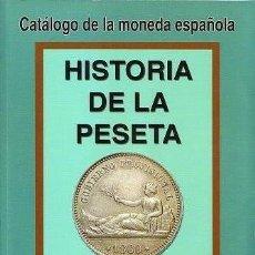 Cataloghi e Libri di Monete: HISTORIA DE LA PESETA (1868-2002). Lote 238820595