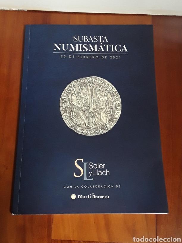 CATALOGO SUBASTA SOLER Y LLACH. FEBRERO 2021 (Numismática - Catálogos y Libros)