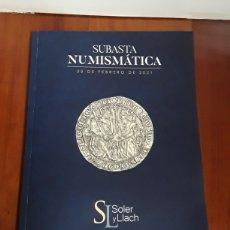 Catalogues et Livres de Monnaies: CATALOGO SUBASTA SOLER Y LLACH. FEBRERO 2021. Lote 240817230