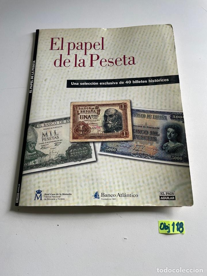 EL PAPEL DE LA PESETA (Numismática - Catálogos y Libros)