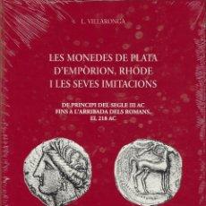 Cataloghi e Libri di Monete: (SCEN) L. VILLARONGA. LES MONEDES DE PLATA D'EMPÒRION, RHODE I LES SEVES IMITACIONS.. Lote 243178920