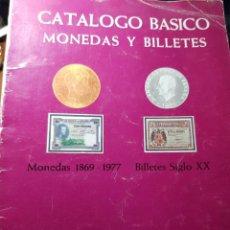 Catálogos y Libros de Monedas: CATÁLOGO BÁSICO MONEDAS Y BILLETES 1869-1977 JOSÉ A. VICENTI. Lote 244998250