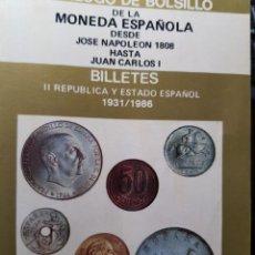 Catálogos y Libros de Monedas: CATÁLOGO DE BOLSILLO DE LA MONEDA ESPAÑOLA 1808-1986 JAIME PAZ BERNARDO. Lote 244999180