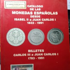 Catálogos e Livros de Moedas: CATÁLOGO DE LAS MONEDAS ESPAÑOLAS 1833-1991 HNOS. GUERRA 1991. Lote 244999415