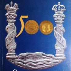 Catálogos y Libros de Monedas: QUINIENTOS AÑOS DE MONEDA ESPAÑOLA / JORGE MARÍN DE LA SALUD. FÁBRICA NAC. DE MONEDA Y TIMBRE, 1988.. Lote 246158220